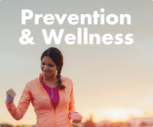 Prevention & Wellness